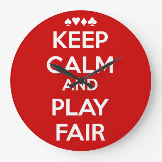 Keep Calm And Play Fair Large Clock