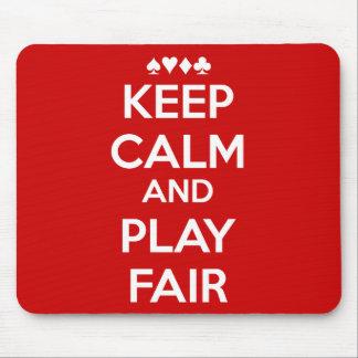Keep Calm And Play Fair Mouse Pad