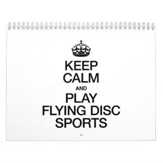 KEEP CALM AND PLAY FLYING DISC SPORTS CALENDAR