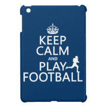 Keep Calm and Play Football (American Football) iPad Mini Cover