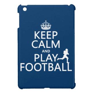 Keep Calm and Play Football (American Football) iPad Mini Cover