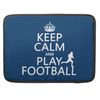 Keep Calm and Play Football (American Football) Sleeve For MacBooks