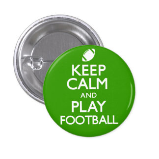 Keep Calm and Play Football Carry On Buttons