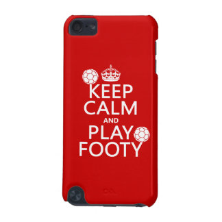 Keep Calm and Play Footy football any colour iPod Touch 5G Cover