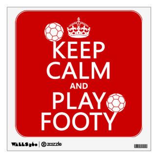 Keep Calm and Play Footy football any colour Room Decal