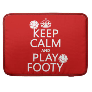 Keep Calm and Play Footy (football) (soccer) Sleeve For MacBook Pro