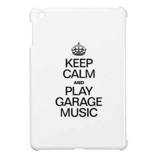 KEEP CALM AND PLAY GARAGE MUSIC CASE FOR THE iPad MINI