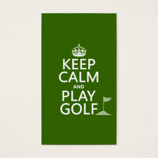 Keep Calm and Play Golf - all colors Business Card