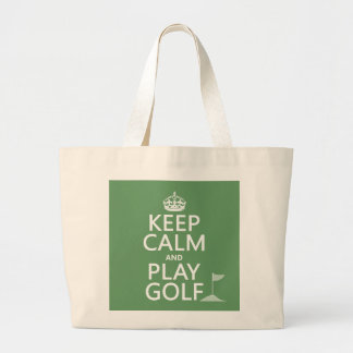 Keep Calm and Play Golf - all colors Large Tote Bag