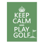 Keep Calm and Play Golf - all colors Postcards