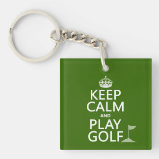 Keep Calm and Play Golf - all colors Single-Sided Square Acrylic Keychain