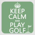 Keep Calm and Play Golf - all colors Square Stickers