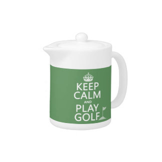 Keep Calm and Play Golf - all colors Teapot