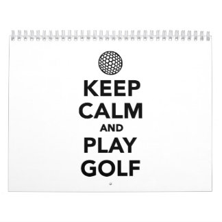 Keep calm and play Golf Calendar
