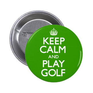 Keep Calm and Play Golf (Carry On) Pinback Button