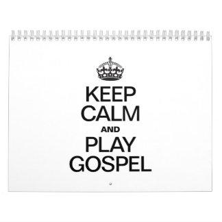 KEEP CALM AND PLAY GOSPEL CALENDAR