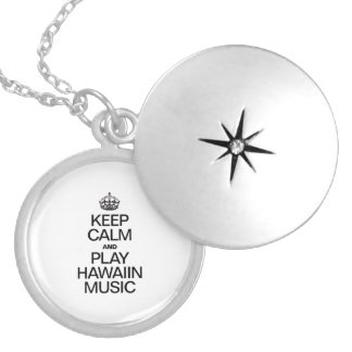 KEEP CALM AND PLAY HAWAIIN MUSIC ROUND LOCKET NECKLACE