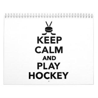 Keep calm and play Hockey Calendar