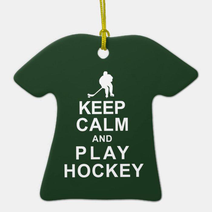 Keep Calm and Play Hockey Ceramic Ornament
