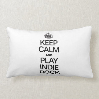 KEEP CALM AND PLAY INDIE ROCK PILLOW