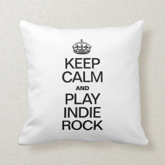 KEEP CALM AND PLAY INDIE ROCK PILLOWS