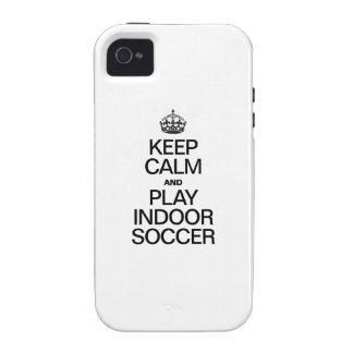 KEEP CALM AND PLAY INDOOR SOCCER CASE FOR THE iPhone 4