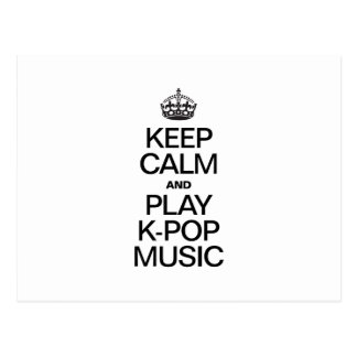 KEEP CALM AND PLAY K-POP MUSIC POSTCARDS