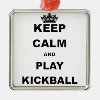 KEEP CALM AND PLAY KICKBALL.png Metal Ornament
