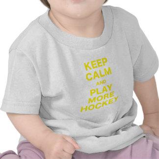 Keep Calm and Play More Hockey Tshirts