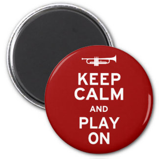 Keep Calm and Play On 2 Inch Round Magnet