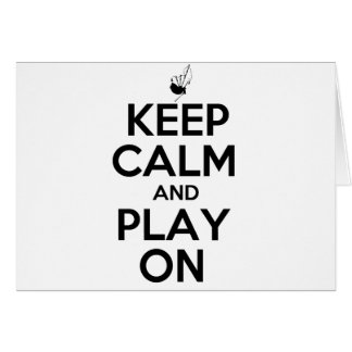 Keep Calm and Play On Bagpipes Card