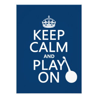 Keep Calm and Play On (Banjo)(any bckgrd color) Personalized Invitation