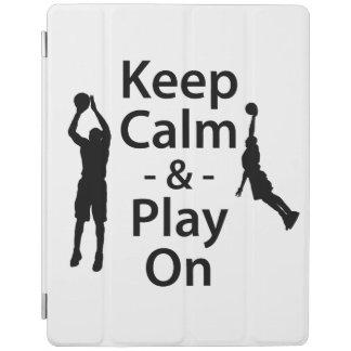 Keep Calm and Play On (Basketball) iPad Cover