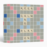 Keep Calm And Play On Binder