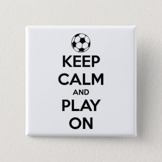 Keep Calm and Play On Black and White Pinback Button