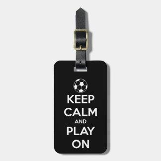 Keep Calm and Play On Black Bag Tag