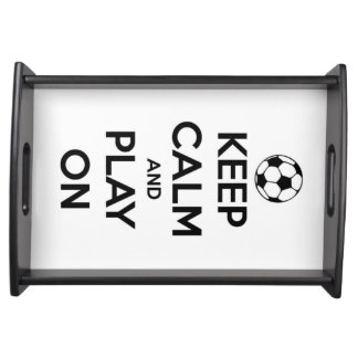 Keep Calm and Play On Black on White Serving Platters