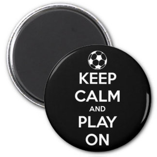 Keep Calm and Play On Black Round Magnet