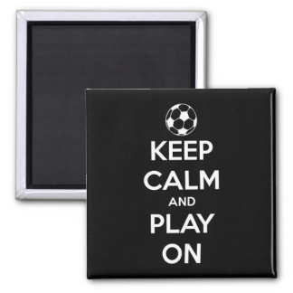 Keep Calm and Play On Black Square Magnet 2 Inch Square Magnet