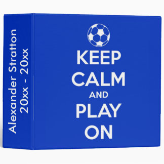 Keep Calm and Play On Blue and White Binder