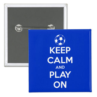 Keep Calm and Play On Blue 2 Inch Square Button