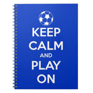 Keep Calm and Play On Blue Spiral Notebook