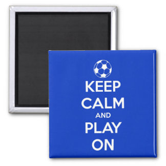 Keep Calm and Play On Blue Square Magnet 2 Inch Square Magnet