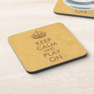 Keep Calm and Play On Brown Natural Kraft Paper Coaster