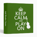 Keep Calm and Play On (cello) (any color) 3 Ring Binder