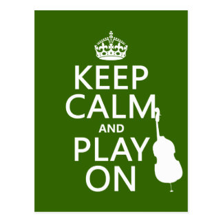 Keep Calm and Play On (cello) (any color) Postcard