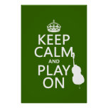 Keep Calm and Play On (cello) (any color) Poster