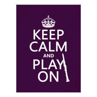 Keep Calm and Play On (clarinet) (any color) Custom Announcement