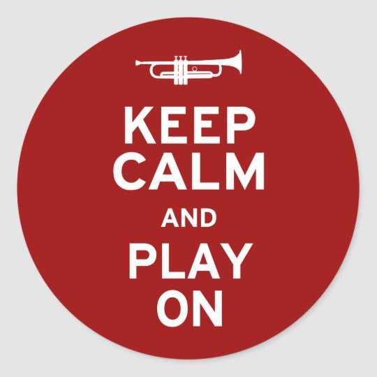 Keep Calm and Play On Classic Round Sticker