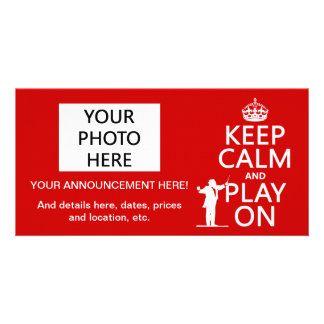 Keep Calm and Play On (conductor)(any color) Personalized Photo Card
